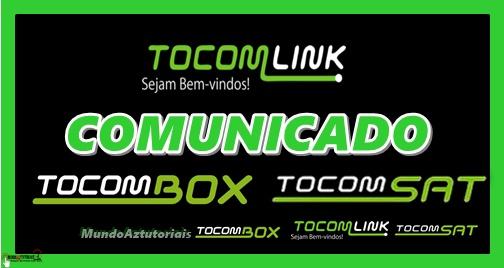 Resultado de imagem para COMUNICADO TOCOMSAT / TOCOMBOX PORTAL