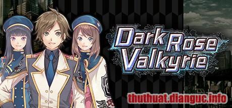 Download Game Dark Rose Valkyrie Full Crack