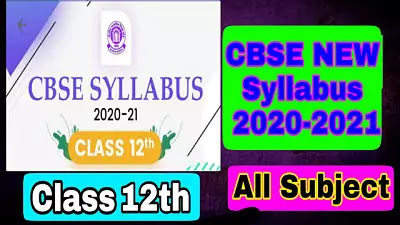 Download Latest CBSE Class 12 Syllabus for All Subjects - 2020-2021 Session in PDF Board Exam