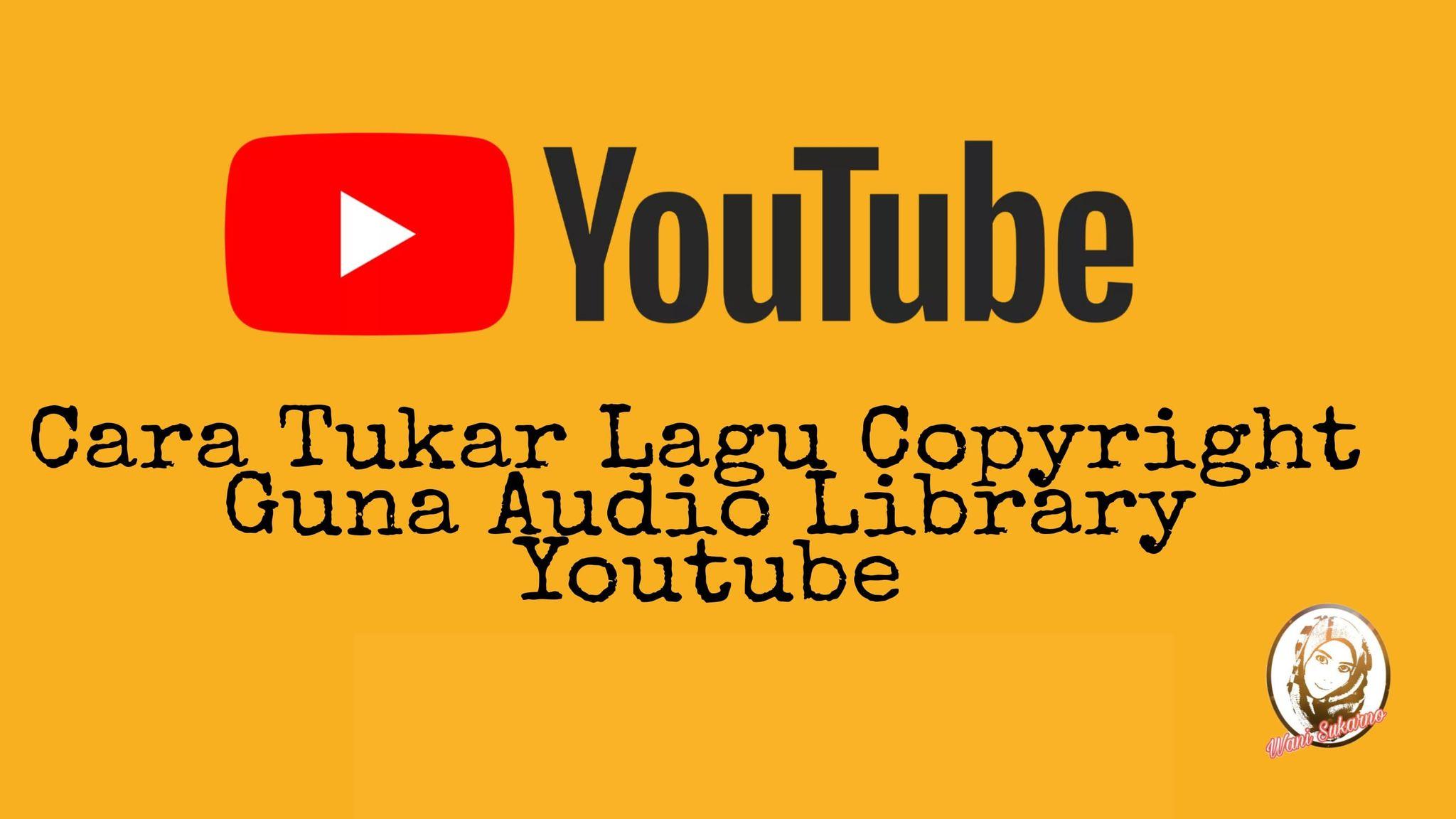 Cara tukar lagu copyright claim