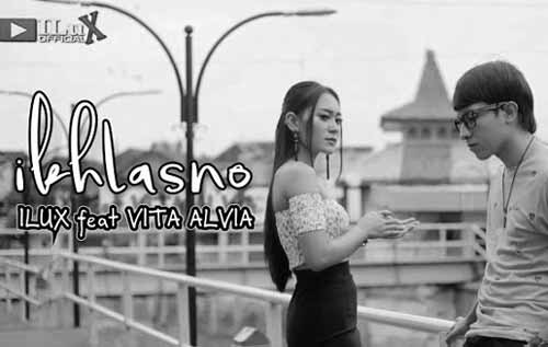 Lirik Lagu Ikhlasno- Ilux (feat. Vita Alvia)