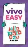 Promoção Vivo Easy 2019 Par Ingressos Lolla BR - Lollapalooza