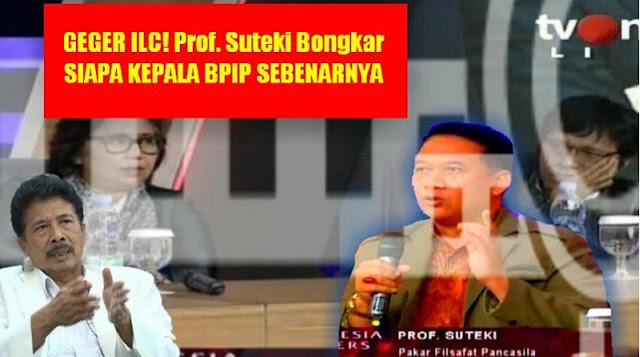 GEGER ILC! Prof. Suteki Bongkar SIAPA KEPALA BPIP SEBENARNYA