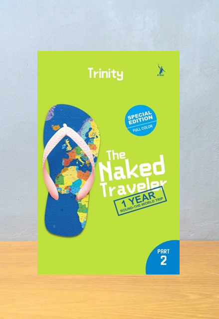 THE NAKED TRAVELER 1 YEAR THE WORLD TRIP PART 2, Trinity