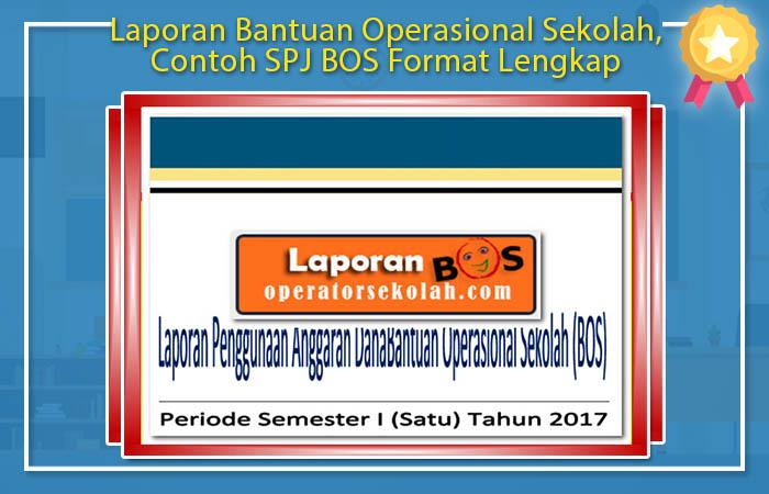 Laporan Bantuan Operasional Sekolah, Contoh SPJ BOS Format Lengkap