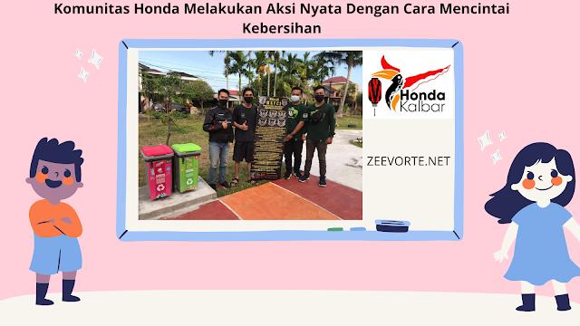 Komunitas Honda Melakukan Aksi Nyata Dengan Cara Mencintai Kebersihan
