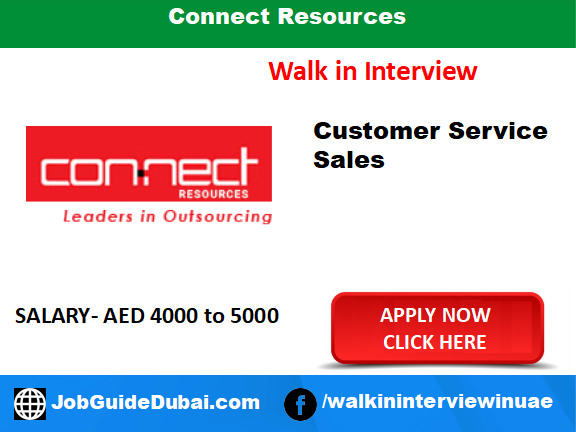 Connect Resources jobs for customer service and sales in Dubai