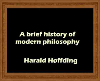 A brief history of modern philosophy - Harald Høffding
