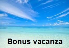 Cos'è il bonus vacanze e come funziona?