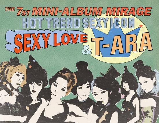 T-ara Sexy Love-той холбоотой  teaser зураг болон бичлэг