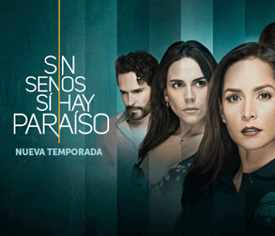 Tercera Temporada de Sin Senos si hay paraiso