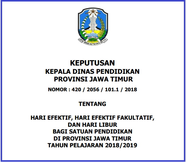 Kalender Pendidikan Provinsi Jawa Timur Tahun Pelajaran  KALENDER PENDIDIKAN PROVINSI JAWA TIMUR TAHUN 2018/2019