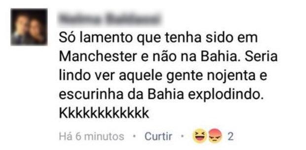 Mulher posta que ataque de Manchester deveria ter sido na Bahia: 'gente nojenta e escurinha