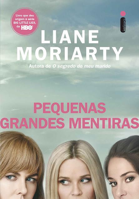 Pequenas Grandes Mentiras Liane Moriarty