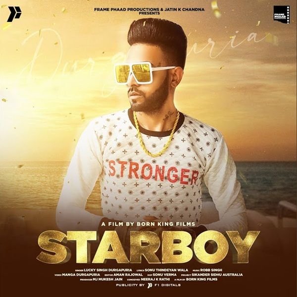 Starboy Song Lyrics - Lucky Singh Durgapuria