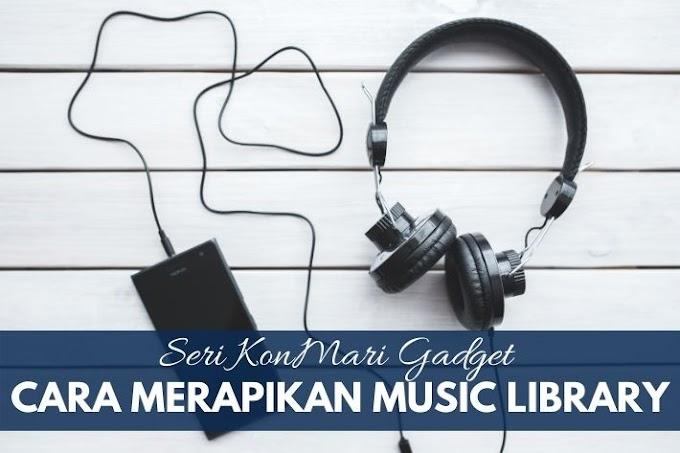 Cara Merapikan Music Library