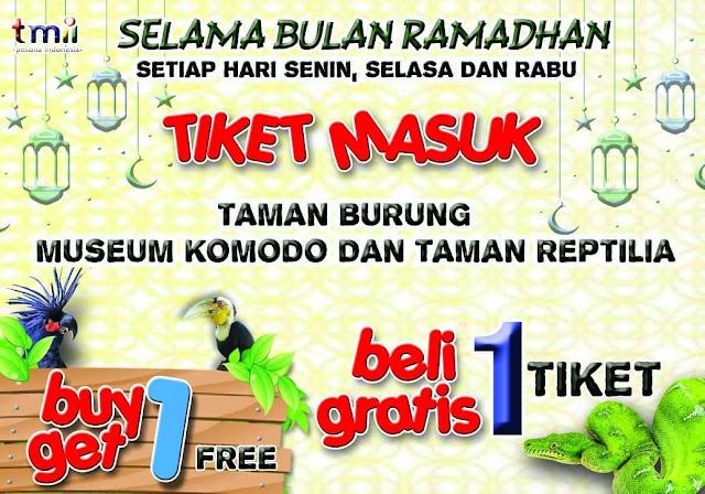 #TMII - #Promo Selama Ramadhan Buy 1 Get 1 Free Tiket Masuk Bulan Ramadhan 2019