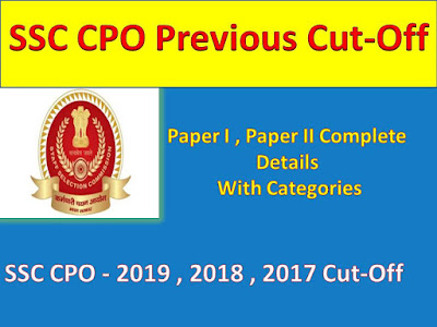 SSC CPO Previous Year Cut Off