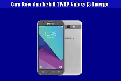Cara Root dan Install TWRP di Samsung Galaxy J3 Emerge