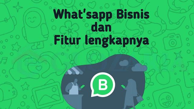 Fitur Dan Cara Membuat Akun Whatsapp Bisnis Untuk Pemilik Bisnis Dan Toko Online