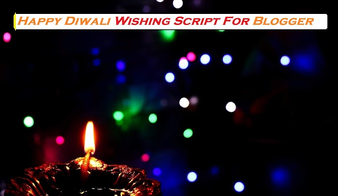 Responsive Happy Diwali Wishing Script for Blogger & WordPress [100% Free Download]