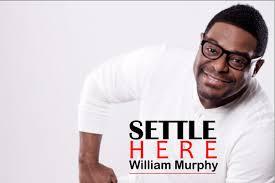 William Murphy - Settle Here Lyrics