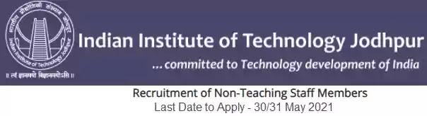 IIT Jodhpur Non-Teaching Vacancy Recruitment 2021