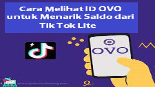 Cara Melihat ID OVO untuk Menarik Saldo dari TikTok Lite