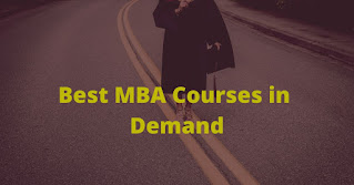 Best MBA Courses in Demand