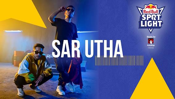 Seedhe Maut - Sar Utha Song Lyrics | Prod by Zero Chill | Red Bull Spotlight Anthem | Azadi Records Lyrics Planet