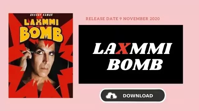 Laxmii Bomb Movie Download