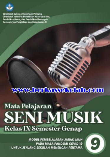 Modul PJJ Seni Musik Kelas 9 tingkat SMP/MTs Semester Genap