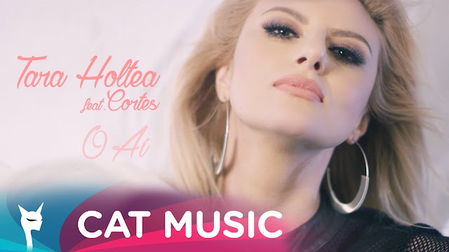 2016 melodie noua Tara Holtea feat Cortes O Ai piesa noua Tara Holtea featuring Cortes O Ai 15 iunie 2016 official video youtube Tara Holtea feat. Cortes - O Ai cat music romania youtube regie alex ceausu melodii noi Tara Holtea si Cortes O Ai noul videoclip ultimul hit Tara Holtea feat. Cortes - O Ai new single 2016 Tara Holtea feat. Cortes - O Ai