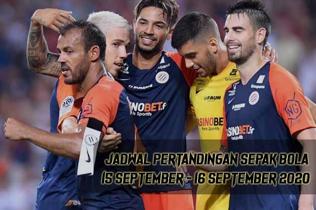 Jadwal Pertandingan Sepak Bola 15 - 16 September 2020