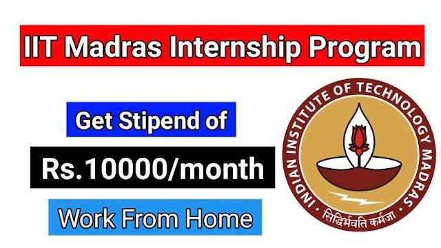 IIT MADRAS Summer Internship | Get Stipend | Get Certificate
