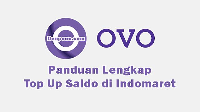 Cara Top Up OVO di INDOMARET Secara Mudah dan Berhasil