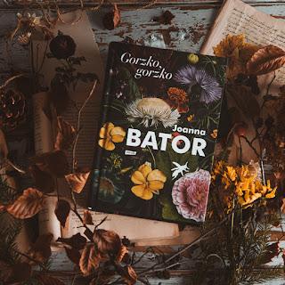 Gorzko, Gorzko - Joanna Bator