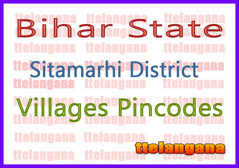Sitamarhi District Pin Codes in Bihar State