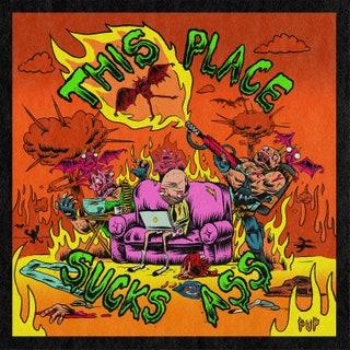 PUP - This Place Sucks Ass EP Music Album Reviews