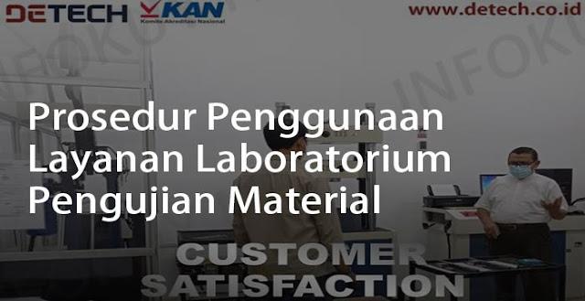 Prosedur Penggunaan Layanan Laboratorium Pengujian Material