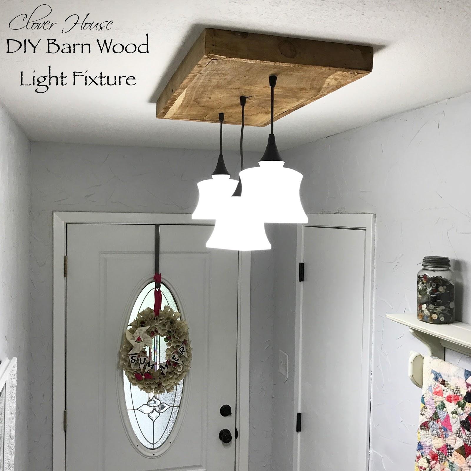 Clover House Diy Barn Wood Light Fixture