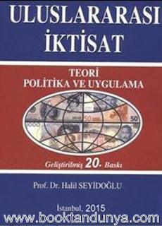 Halil Seyidoglu - Uluslararası İktisat - Teori Politika ve Uygulama