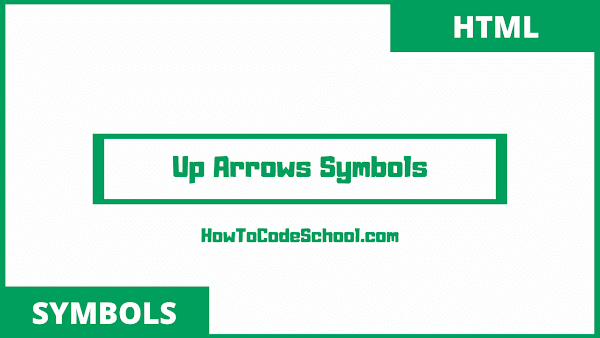 up arrow symbols html codes and unicodes