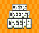 creeps-creeps-creeps