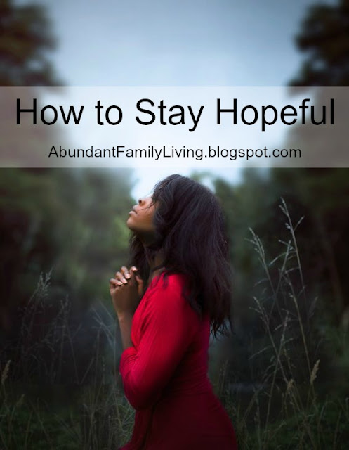 How to Stay Hopeful