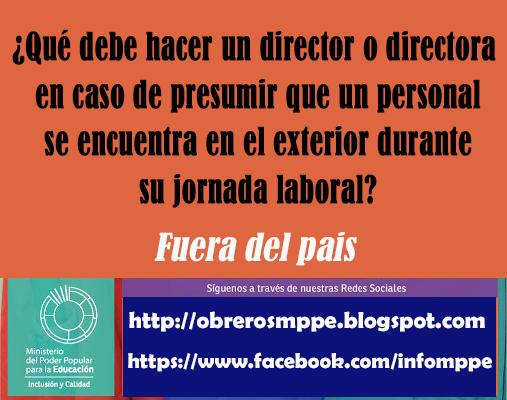 ¿Qué debe hacer un director o directora en caso de presumir que un personal se encuentra en el exterior durante su jornada laboral?
