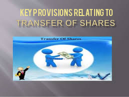 Key-Provisions-Relating-to-Transfer-of-Shares