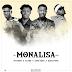 Monalisa - Jaykeem x Rayne x king debu x krizstonz
