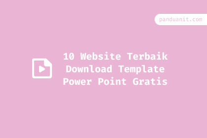 10 Website Terbaik Download Template Power Point Gratis