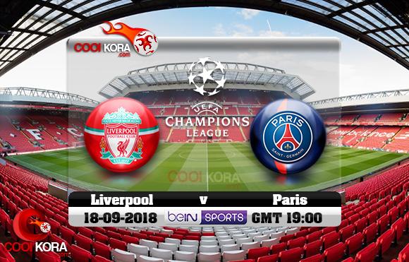 مشاهدة مباراة ليفربول وباريس سان جيرمان اليوم 18-9-2018 في دوري أبطال أوروبا